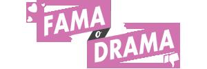 Fama o Drama